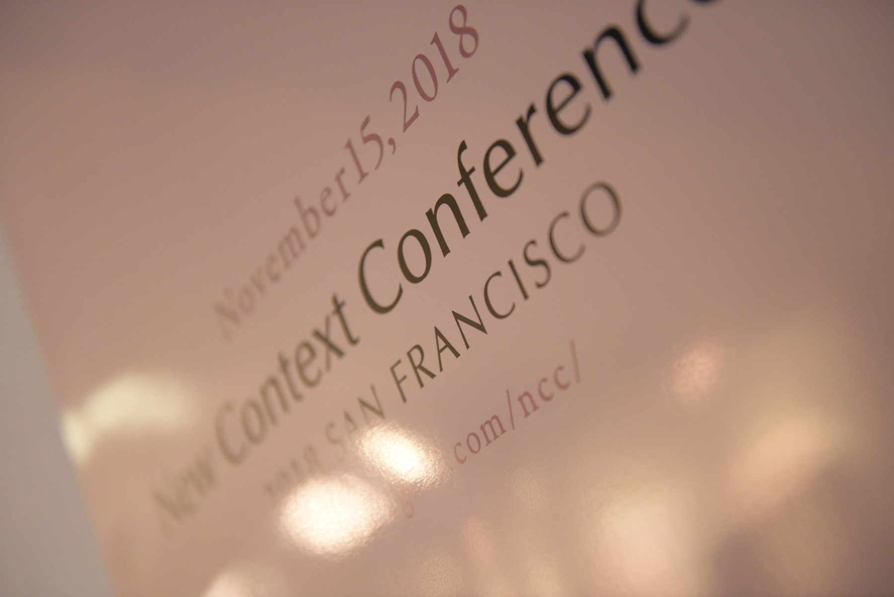 qTHE NEW CONTEXT CONFERENCE 2018 SAN FRANCISCO